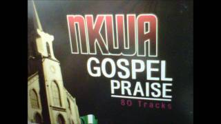 Nkwa Gospel Praise (Part 1)
