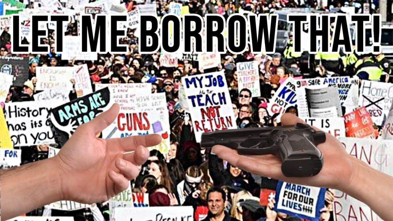 So That Anti-Gun Person Wants To Borrow A Gun!