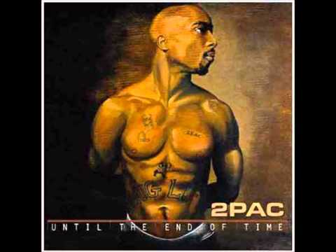 2pac  Until The End of time remix  Dj Mp3