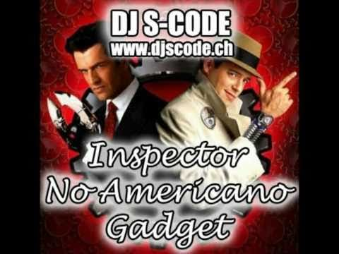 DJ S-CODE - Inspector No Americano Gadget