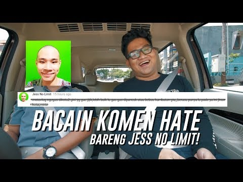 BACAIN HATE KOMEN bareng JESS NO LIMIT!