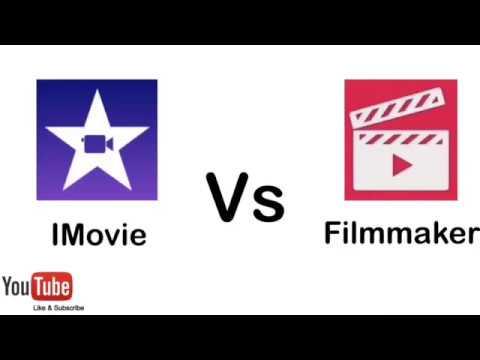 Imovie Vs Filmmaker Pro 2017 Youtube