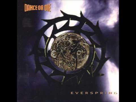 Dance Or Die - Everspring - 4.11 O.Hull