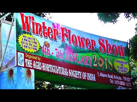 AGRI-HORTICULTURAL SOCIETY OF INDIA(Kolkata)Winter Flower Show 2018