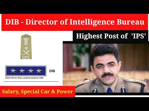 DIB - Director of Intelligence Bureau || Salary, Special Power & So On..