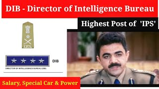 Download DIB - Director of Intelligence Bureau || Salary, Special Power & So On..