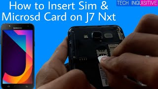 How to insert SIM & Microsd Memory card on Samsung Galaxy J7 Nxt