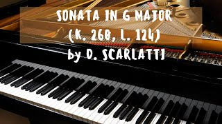 Sonata in G Major (K. 260, L. 124) by D. SCARLATTI