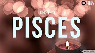 PISCES Finally saying, enough is enough! (Dec 1-10)