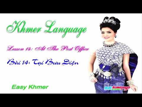 Giáo trình Đàm thoại Việt Khmer bài 14