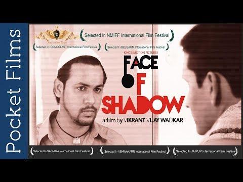 Face Of Shadow - A Social Awareness Drama