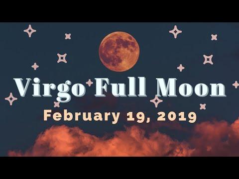 🌕 Virgo Full Moon - February 19, 2019