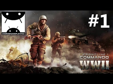 FRONTLINE COMMANDO: WW2 Android GamePlay #1 (1080p)