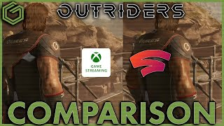 Xbox Cloud Gaming vs Google Stadia - Outriders - 1080p Browser - Load Times & Graphics Comparison