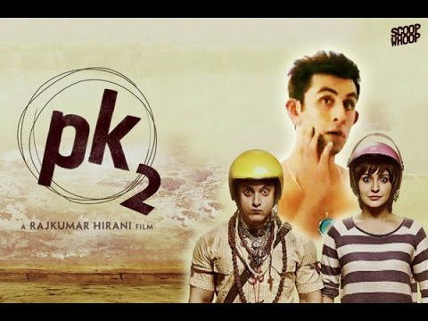 PK 2 : Official Movie Trailer | Amir Khan, Ranbir Kapoor