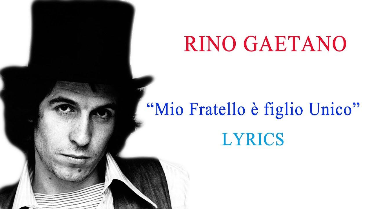 rino-gaetano-mio-fratello-e-figlio-unico-testo-lyrics-grandi-musiche