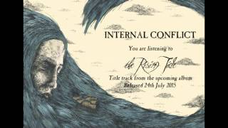 The Rising Tide - Internal Conflict [2015]