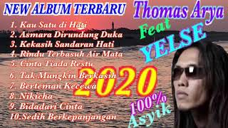 Album terbaru thomas arya feat yelse