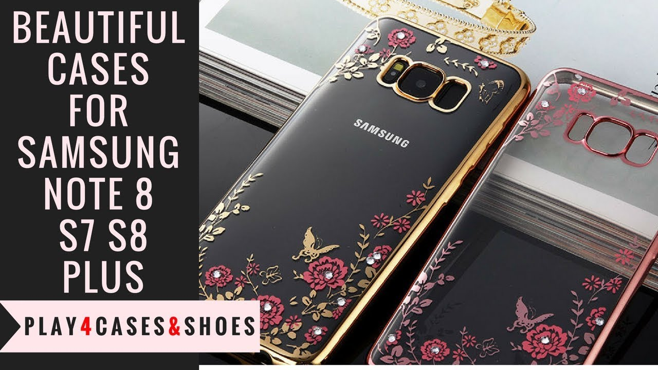 the most beautiful samsung note 8 s7 s8 plus cases youtubethe most beautiful samsung note 8 s7 s8 plus cases