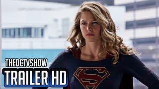 Supergirl Season 3 Comic Con Trailer