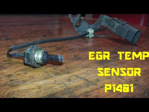EGR Temp Sensor P1401 - Testing and Replacement - YouTube