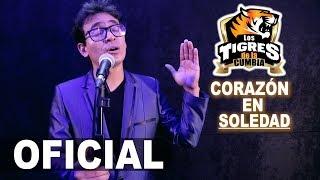 Corazón en Soledad Los Tigres De La Cumbia Video Clip Oficial  2018 4K