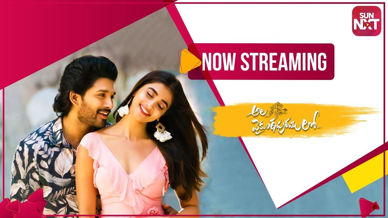 Ala Vaikunthapurramuloo Full Movie Streaming Now On Sunnxt Allu Arjun Pooja Hegde Youtube