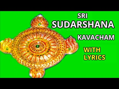 SRI SUDARSHANA KAVACHAM with English Lyrics