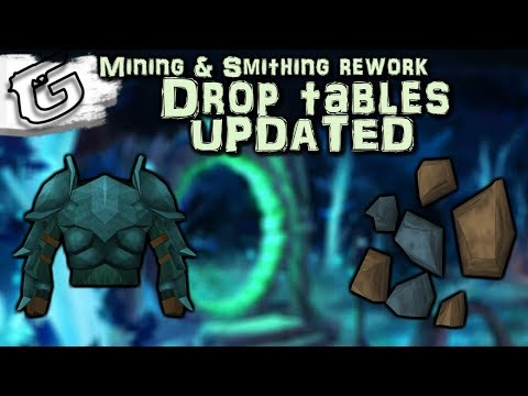 Drop Table Changes UPDATED - Mining & Smithing Rework