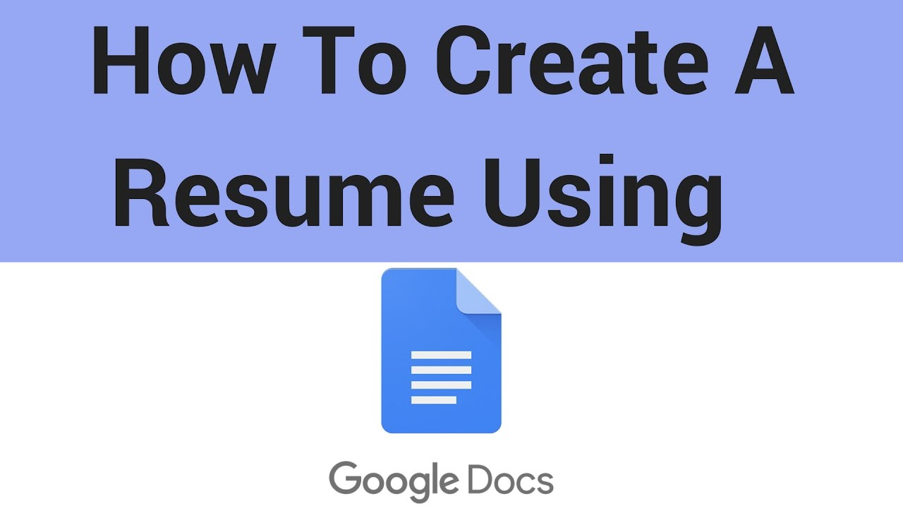 How To Create A Resume Using Google Docs Youtube
