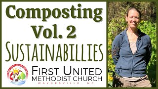 Composting Volume 2 | with Sara Martin | Creation Care Ministries