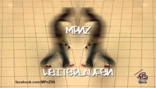 MPnZ - Weiterlaufen (produced by FBBeatz) // hiphop deutschrap rap download free kostenlos