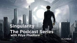 Tech Singularity | AI Takeover | Acadgild Podcast Series - 2