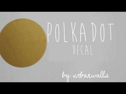 UrbanWalls || How to Install Polka Dot Decal
