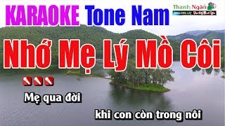 Nhớ Mẹ Lý Mồ Côi Karaoke 8795 |Tone Nam - Nhạc Sống Thanh Ngân