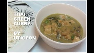 How to make Thai Green Curry | Thai Green Curry Recipe | Delicious meal