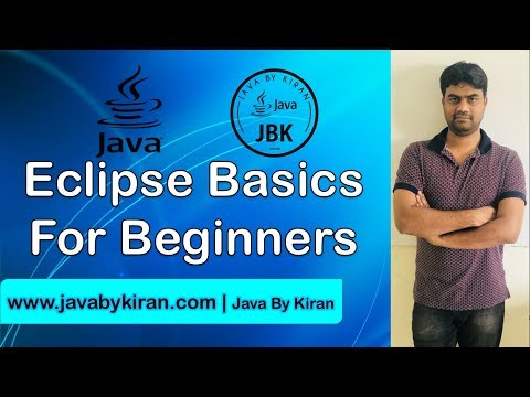Eclipse Basics For Beginners-By Kiran Sir-JAVA By Kiran,Pune