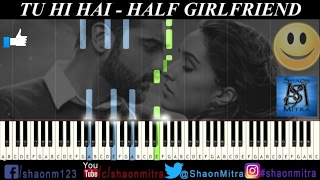 TU HI HAI | Half girlfriend | Piano tutorial | How to play on piano