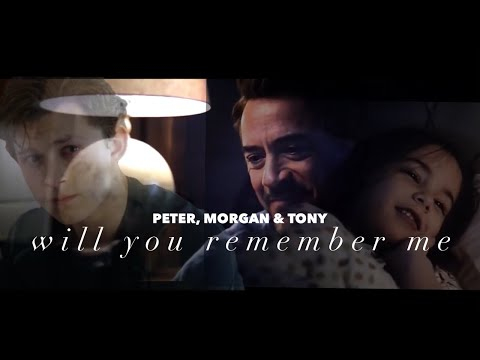 (Marvel) Tony stark x peter parker & morgan will you remember me