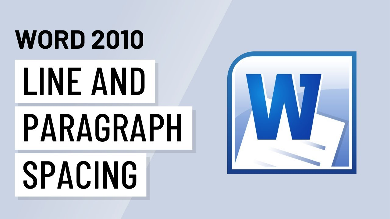 Word 2010: Line and Paragraph Spacing