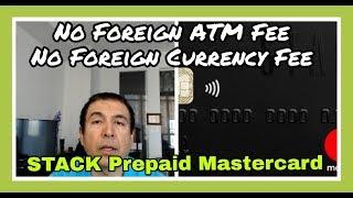 New Stack Prepaid MasterCard Offers No ATM + No Foreign Transaction Fees