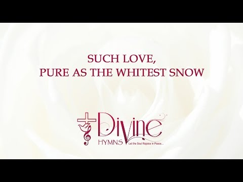 Such Love, Pure as the Whitest Snow - The Worship Collection
