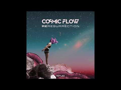 Cosmic Flow - Resurrection | Full EP