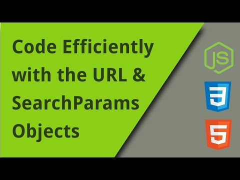 HTML5 URL And SearchParams Objects
