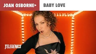 Joan Osborne - Baby Love (Official Music Video)