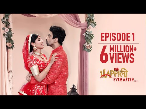 Happily Ever After | Episode 1 | Vada Karo | Original Series