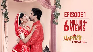 Happily Ever After | Episode 1 | Vada Karo | Original Series | The Zoom Studios