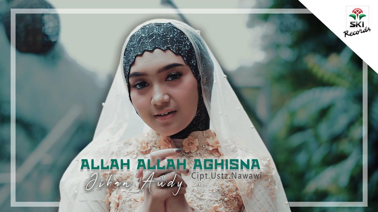 jihan audy allah allah aghisna official video youtube
