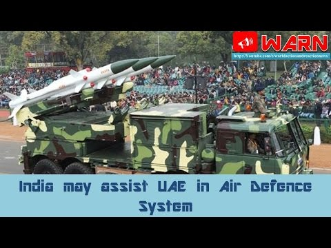 India may assist UAE in Air Defence System