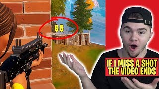if i miss a shot in fortnite, the video ends